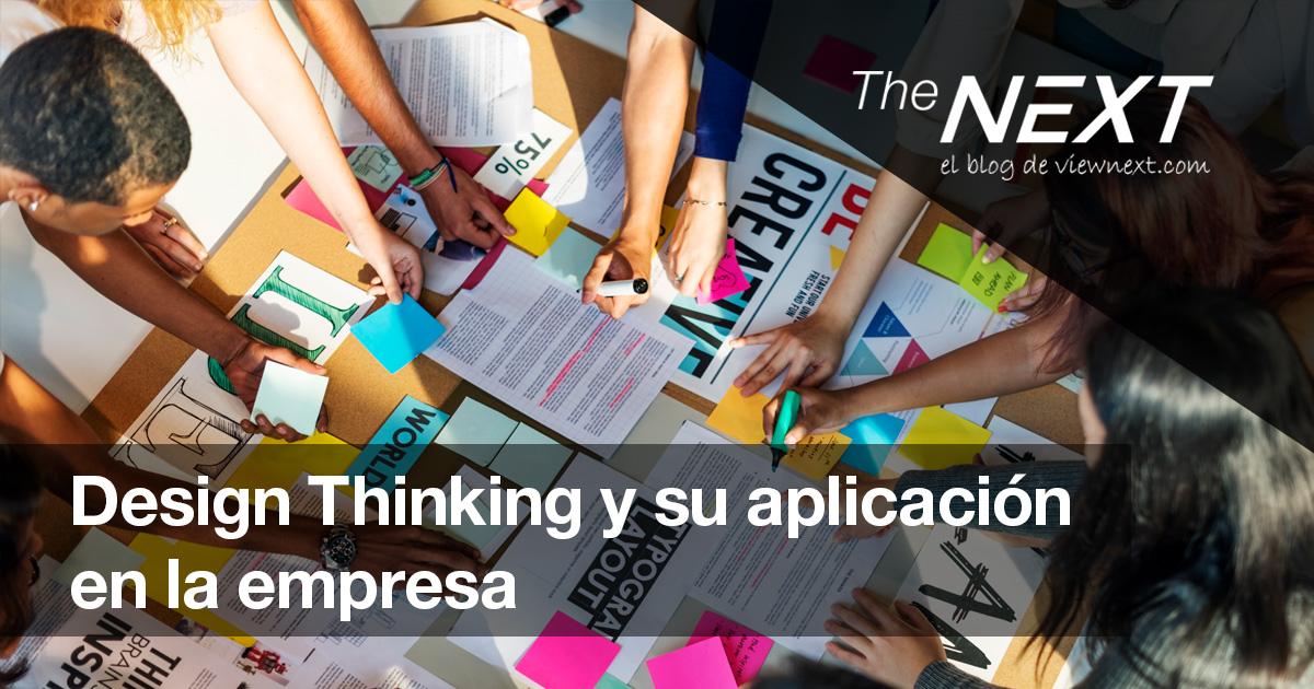 Design Thinking y su aplicación en la empresa