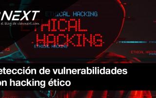 Hacking etico detección vulnerabilidades