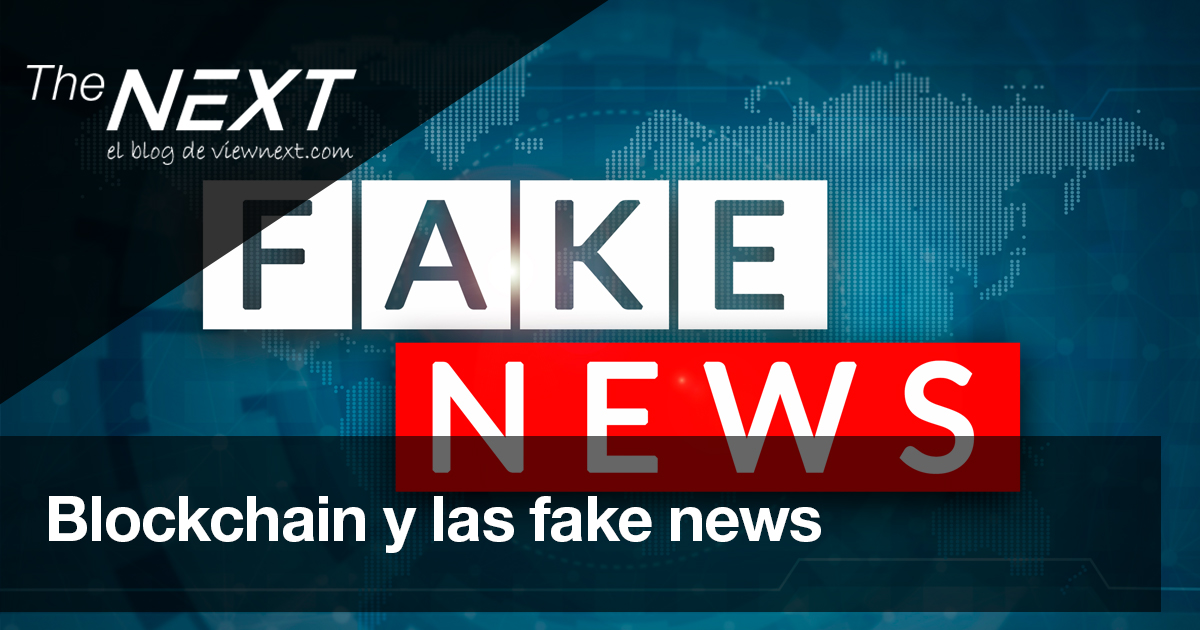 Fake News y Blockchain