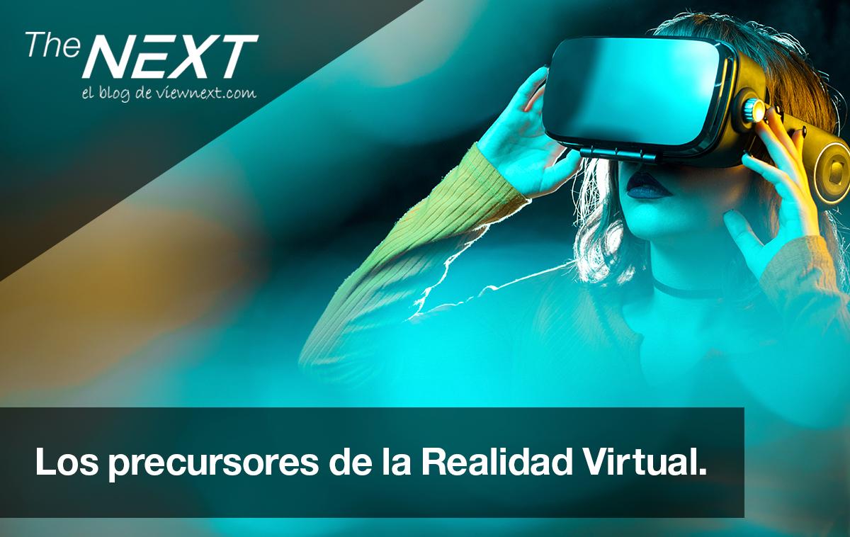 Los Precursores de la Realidad Virtual