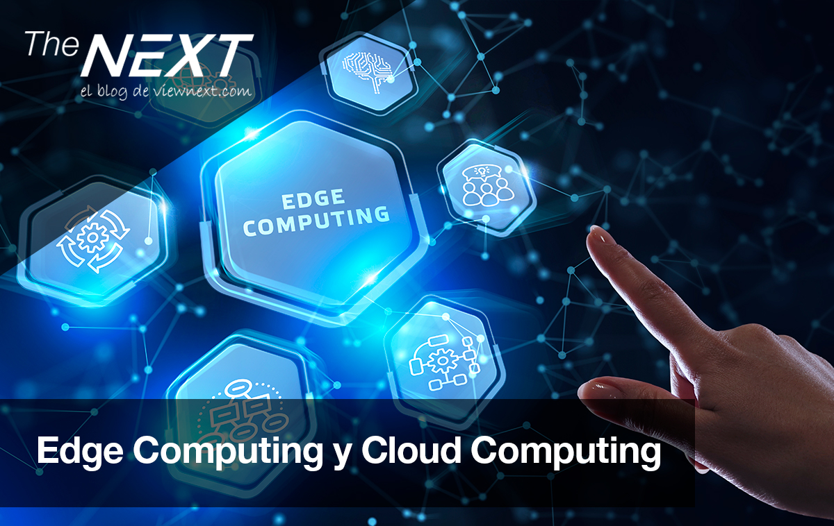 Edge Computing y Cloud Computing