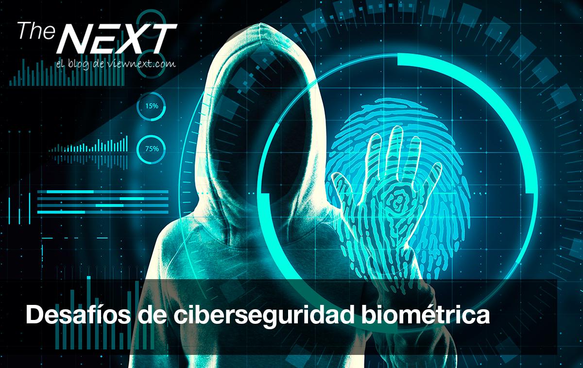 Desafíos en Ciberseguridad Biométrica