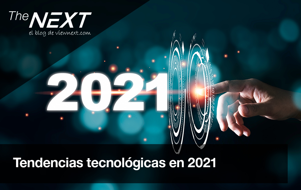 Tendencias tecnológicas en 2021